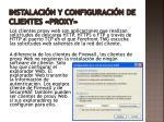 instalaci n y configuraci n de clientes proxy