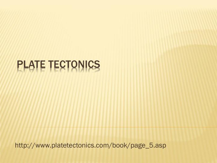http www platetectonics com book page 5 asp n.