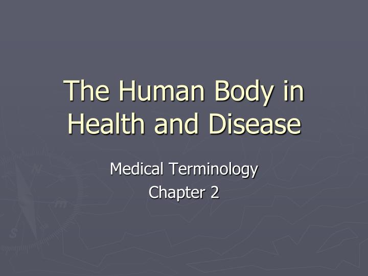 the human body in health and disease n.