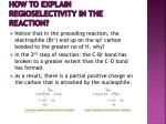 how to explain regioselectivity in the reaction