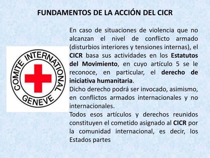 FUNDAMENTOS DE LA ACCIÓN DEL CICR
