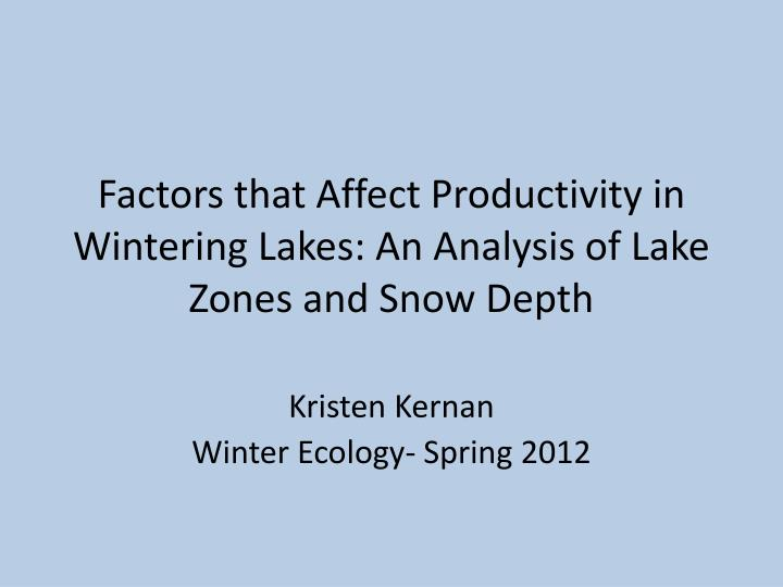 factors that affect productivity in wintering lakes an analysis of lake zones and snow depth n.