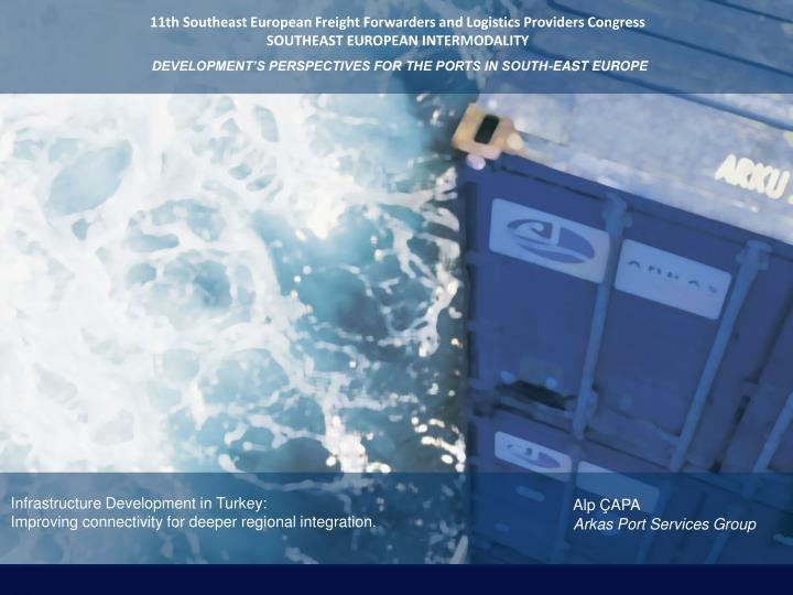 11th Southeast European Freight Forwarders and Logistics Providers Congress