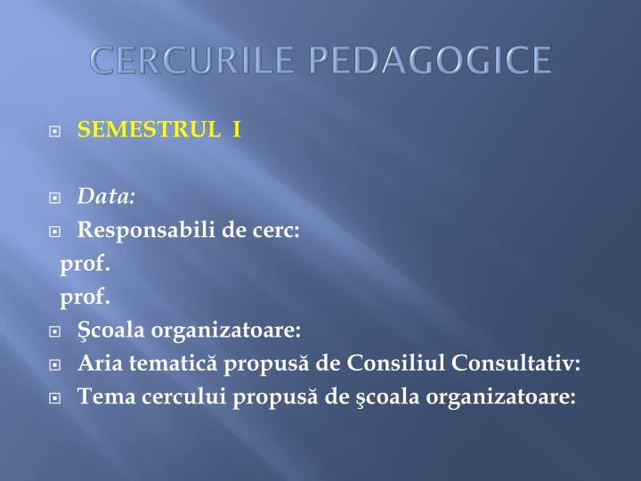 CERCURILE PEDAGOGICE