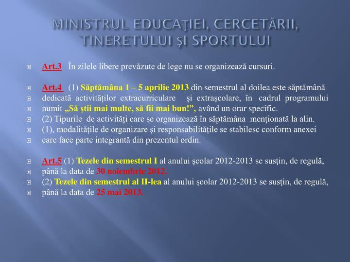 MINISTRUL EDUCAŢIEI, CERCETĂRII, TINERETULUI ŞI SPORTULUI