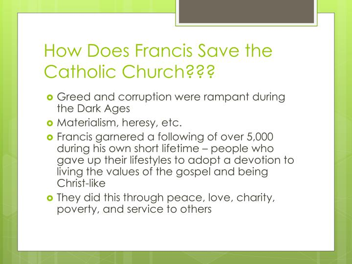 How Does Francis Save the Catholic Church???