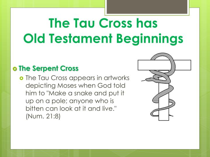 The Tau Cross has