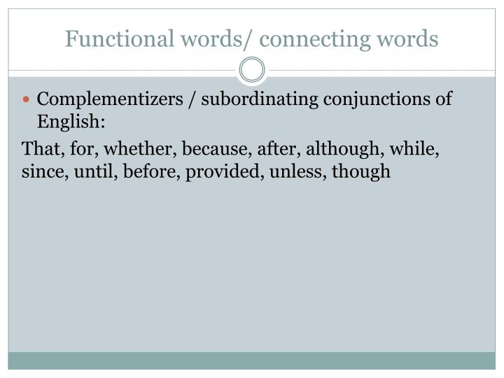 Functional words/ connecting words