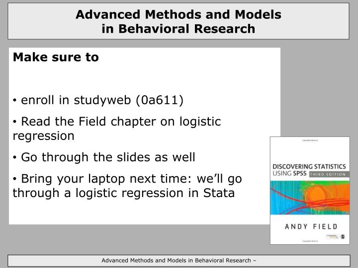 Advanced Methods and Models