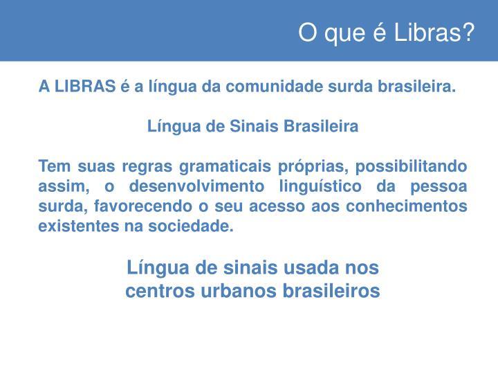 O que é Libras?