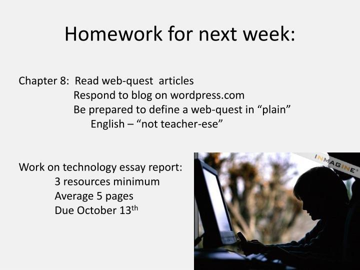 Homework for next week: