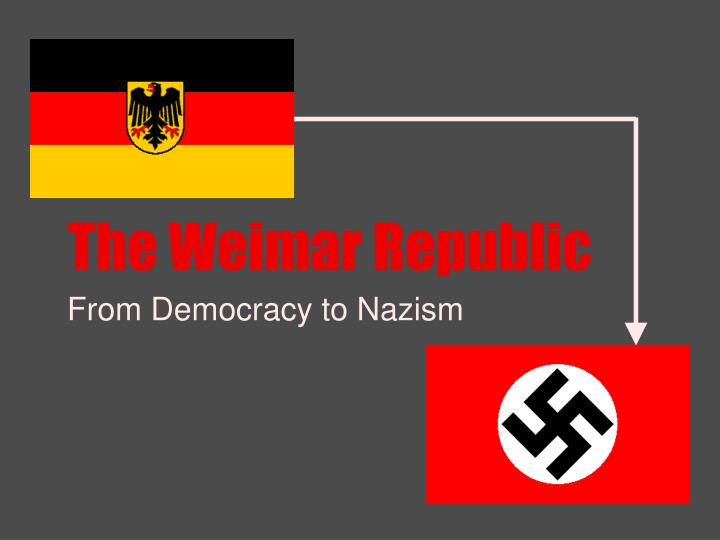 why was the weimar republic unpopular Why was the weimar republic so unpopular with many germans between 1919 and 1923 696 words - 3 pages reparations agreements some people disliked democracy they preferred a strong leader who would decide what was best and tell them what to do.