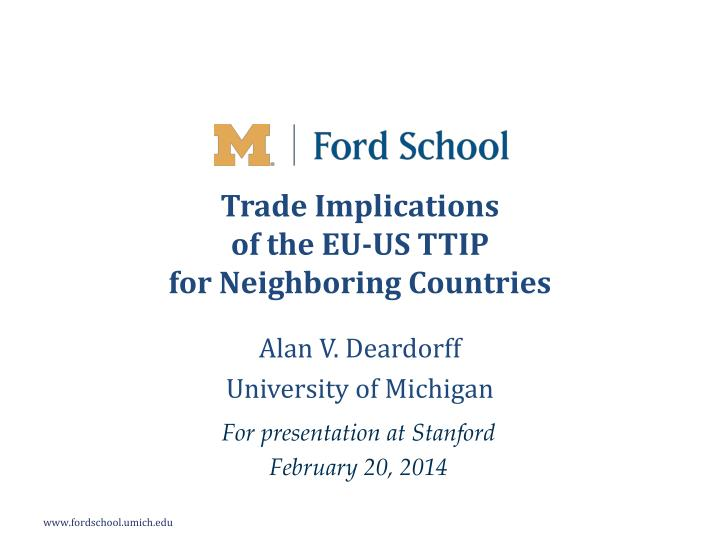 Trade implications of the eu us ttip for neighboring countries