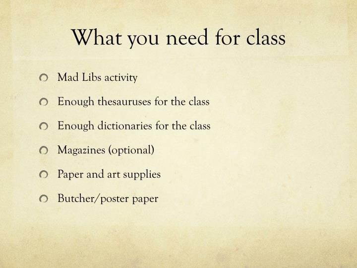 What you need for class