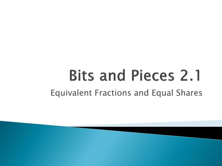 bits and pieces 2 1