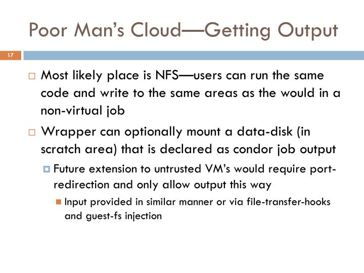 Poor Man's Cloud—Getting Output