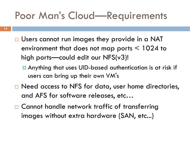 Poor Man's Cloud—Requirements