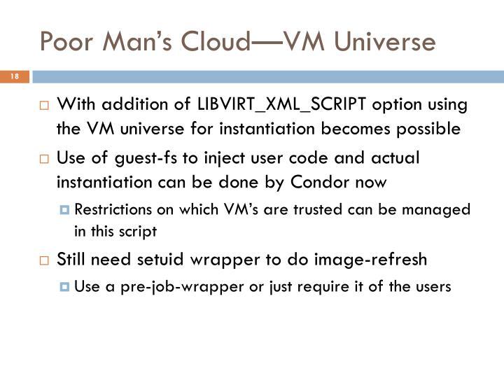 Poor Man's Cloud—VM Universe