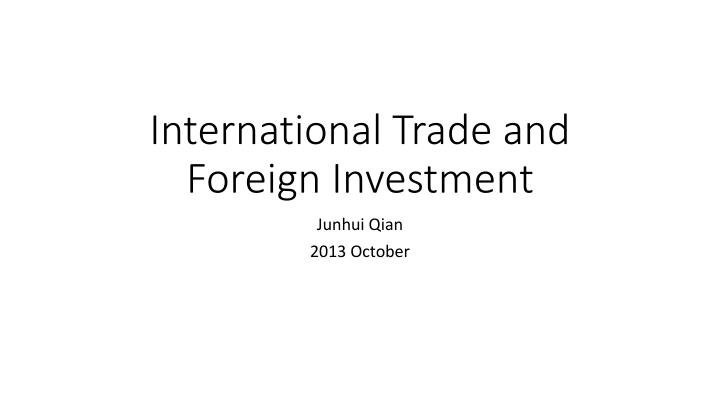 international trade and foreign investment n.