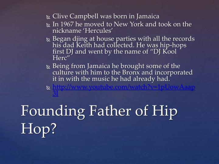 Clive Campbell was born in Jamaica