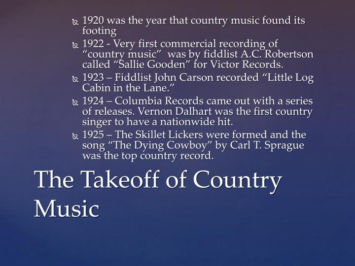 1920 was the year that country music found its footing