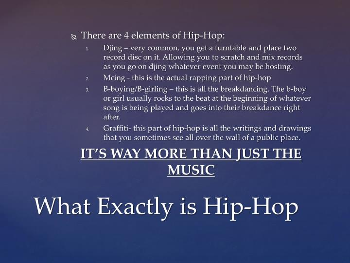 What exactly is hip hop