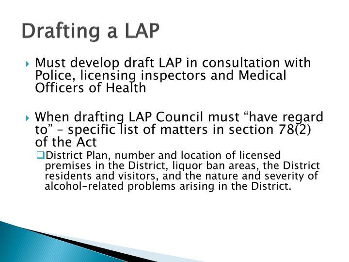 Drafting a LAP