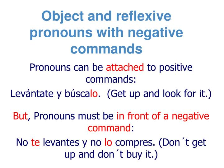 Object and reflexive pronouns with negative commands
