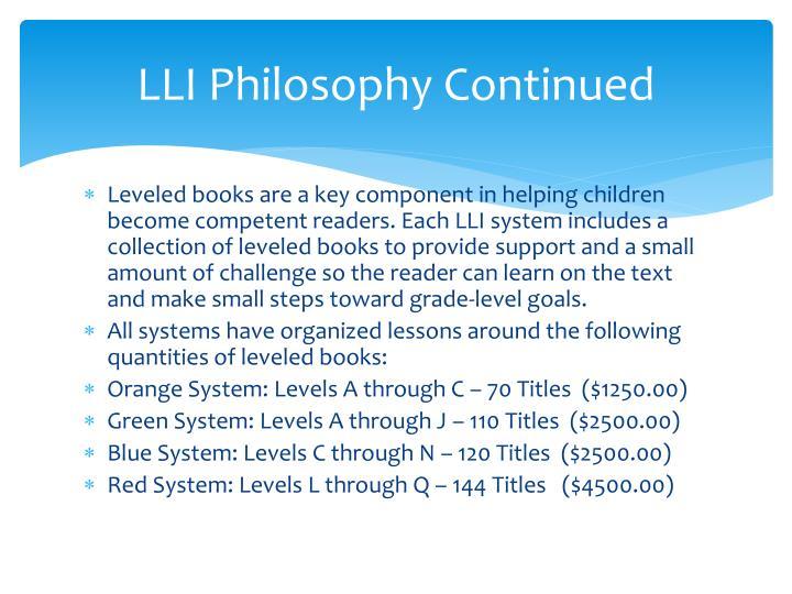 LLI Philosophy Continued