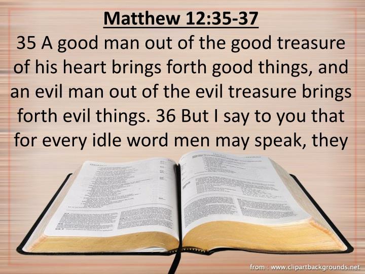 Matthew 12:35-37