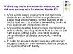 while it may not be the answer for everyone we did have success with accelerated reader fyi