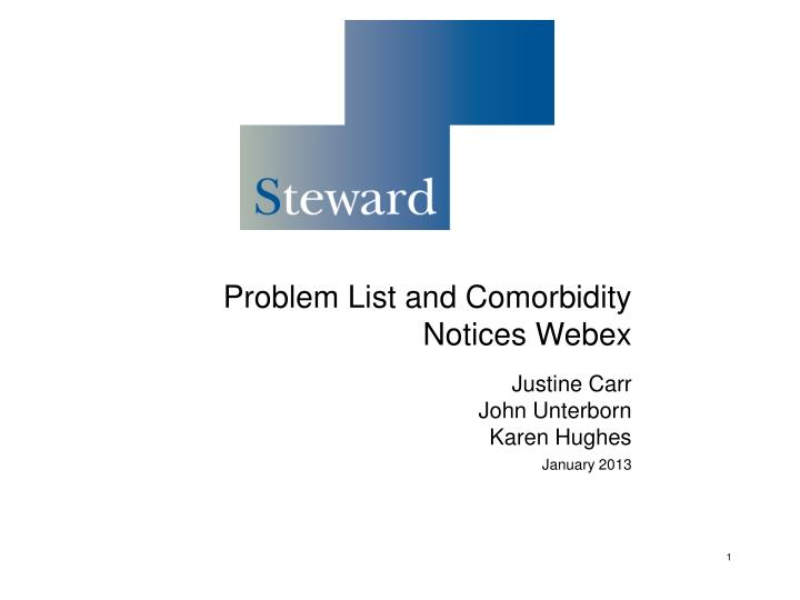 PPT - Problem List and Comorbidity Notices Webex Justine