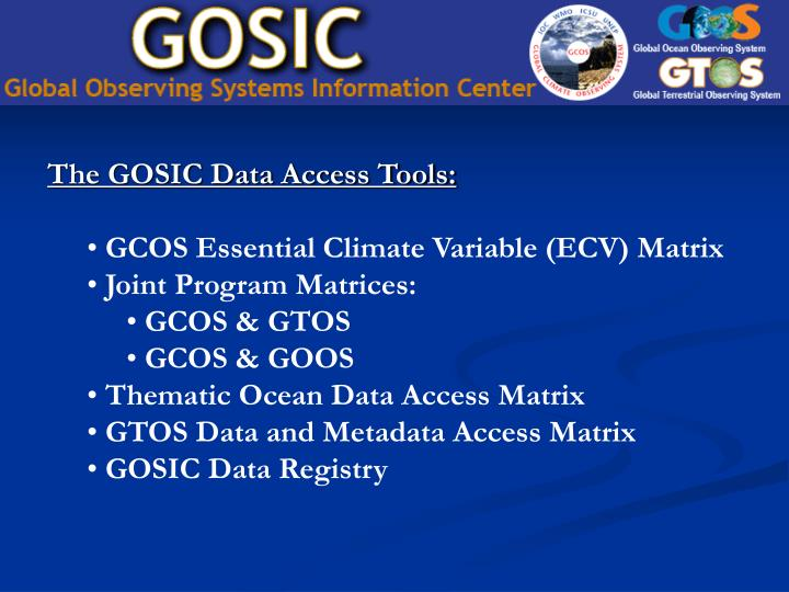 The GOSIC Data Access Tools: