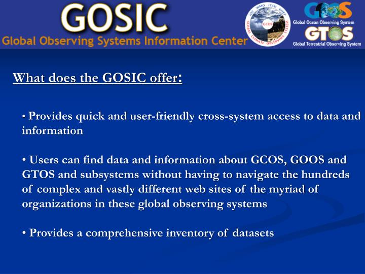 What does the GOSIC offer