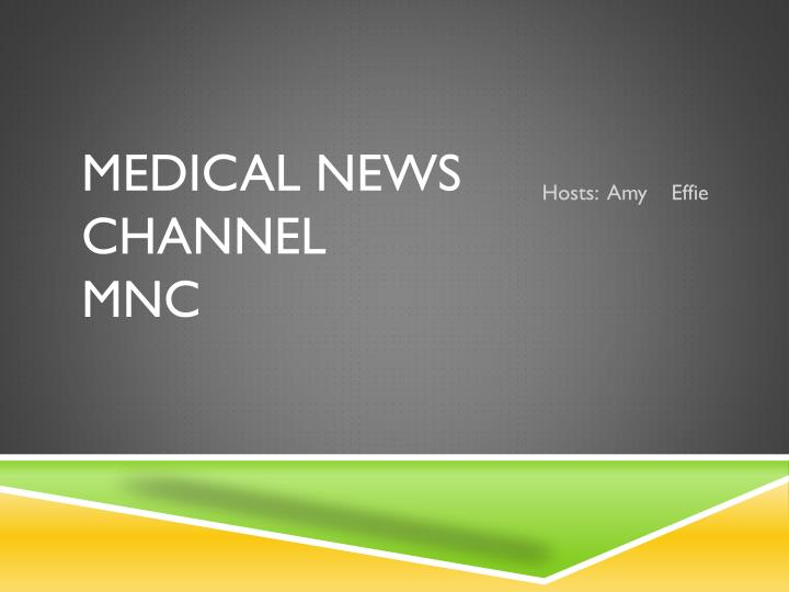 Medical news channel mnc