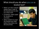 what should you do when you use a leveled text