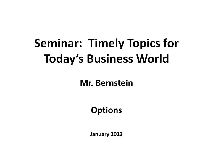 seminar timely topics for today s business world n.