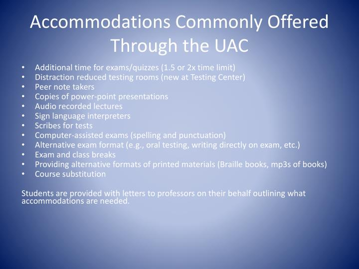 Accommodations Commonly Offered