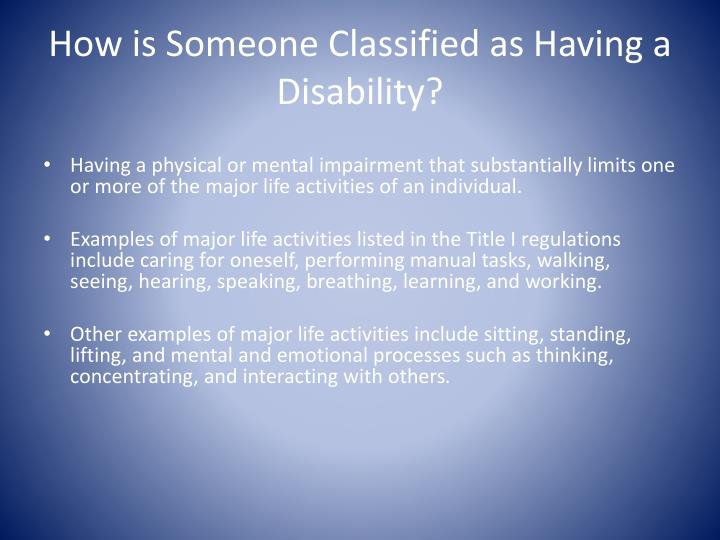 How is Someone Classified as Having a Disability?