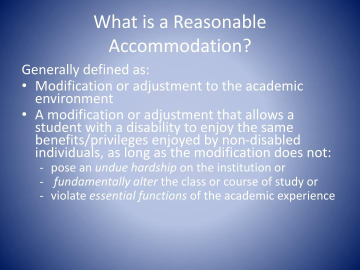 What is a Reasonable Accommodation?