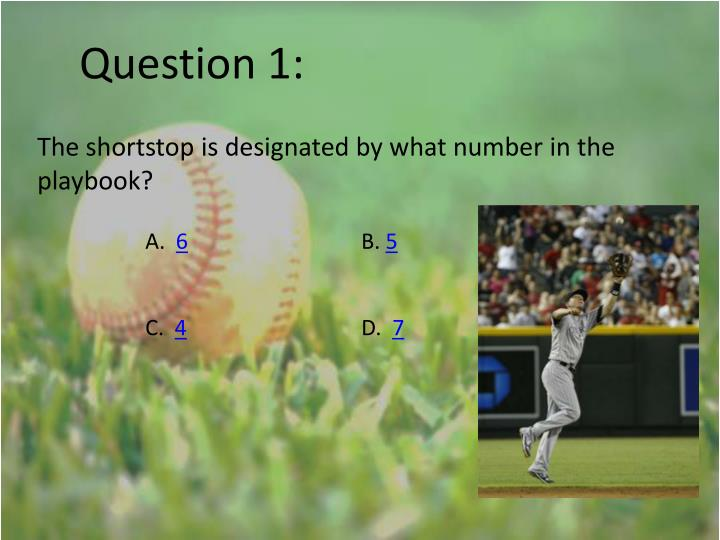 Question 1: