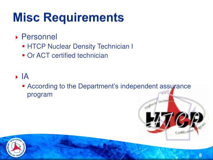 Misc Requirements