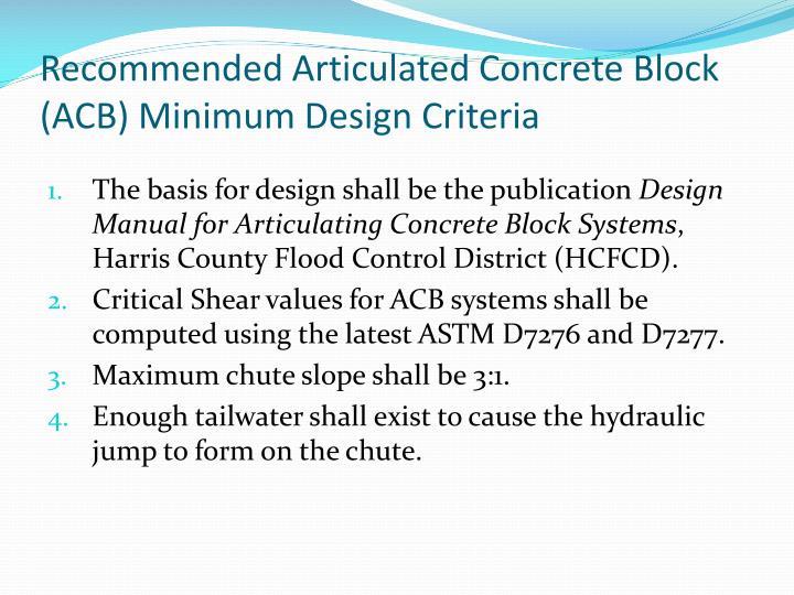 Recommended Articulated Concrete Block (ACB) Minimum Design Criteria