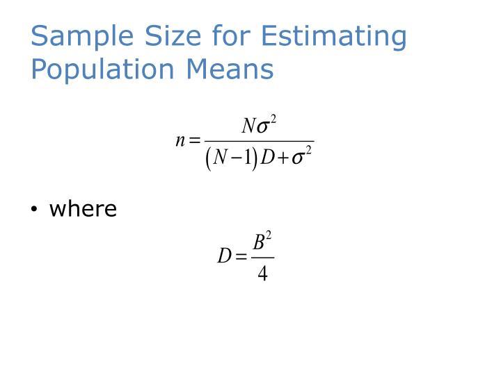 Sample Size for Estimating Population Means