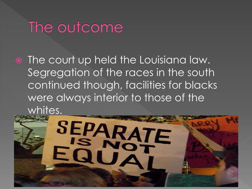 PPT - Plessy v. Ferguson Court case of 1896 PowerPoint ...