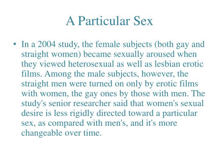 A Particular Sex