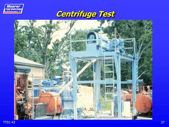 Centrifuge Test