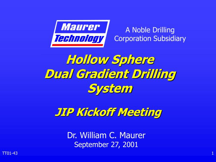 hollow sphere dual gradient drilling system n.
