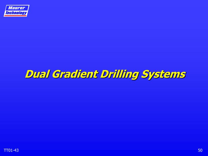 Dual Gradient Drilling Systems