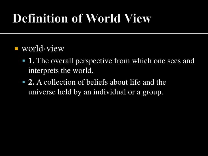 Definition of World View